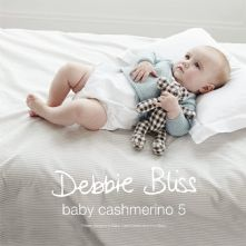 Debbie Bliss Baby Cashmerino 1 Collection. 11 Designs in Light Weight DK Yarn